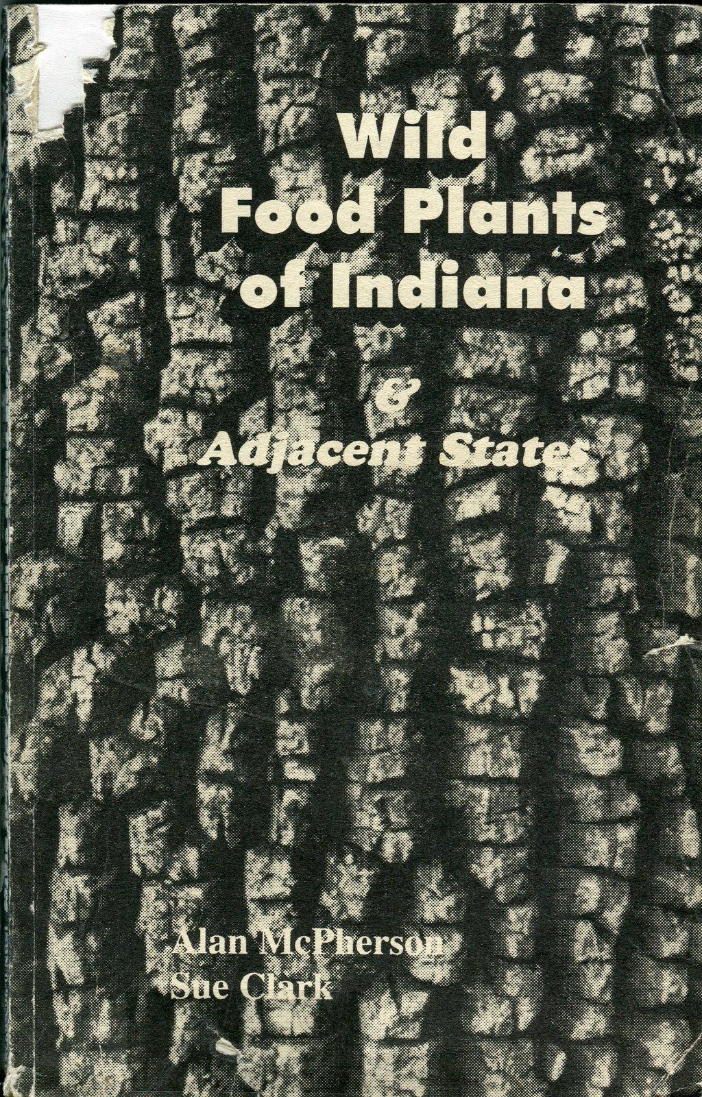 Wild Food Plants of Indiana & Adjacent States ...
